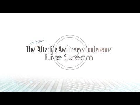 2018 Afterlife Conference Live Stream Teaser