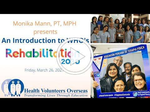 An Introduction to WHO's Rehabilitation 2030 with Monika Mann, PT, MPH