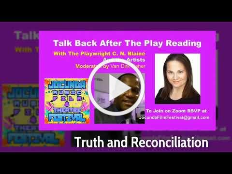 Online Play Reading of Truth and Reconciliation by CM. Blaine