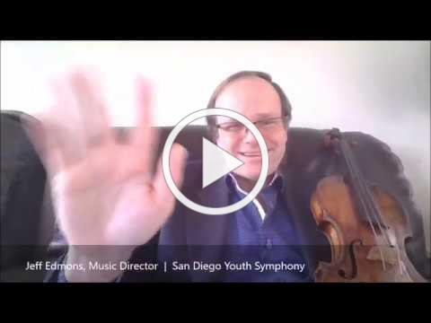 Greetings from Jeff Edmons, Music Director, San Diego Youth Symphony and Conservatory