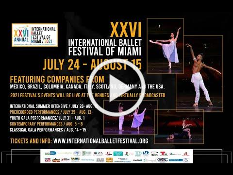XXVI International Ballet Festival of Miami / 2021