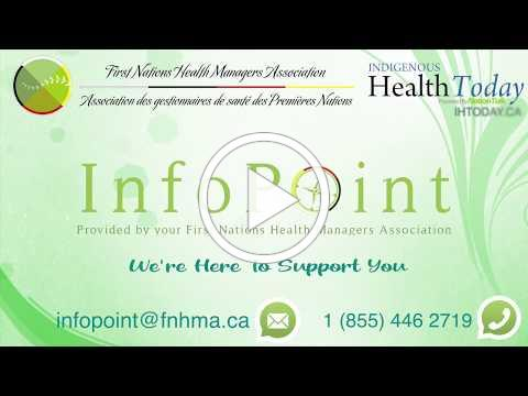 InfoPoint - Provided by the First Nations Health Managers Association