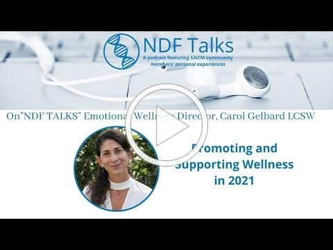 NDF Talks with Carol Gelbard, LCSW about Promoting and Supporting Wellness in 2021