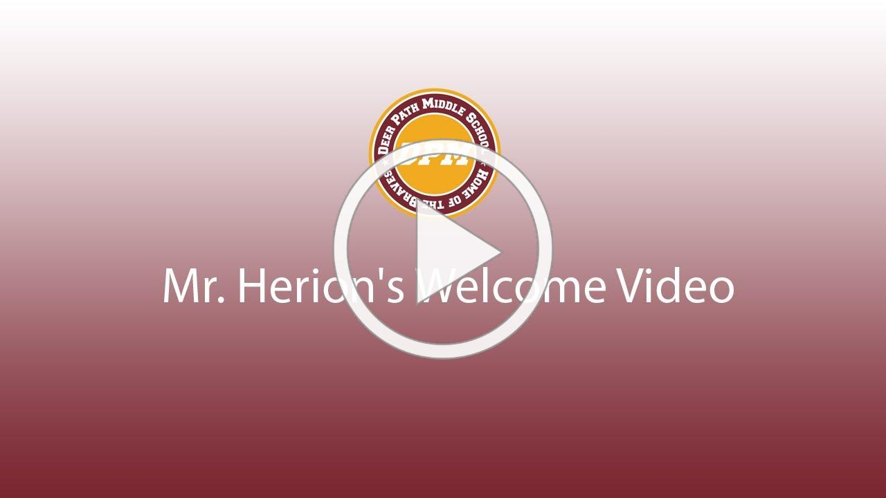 Mr. Herion's Welcome Message