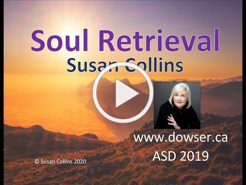 Soul Retrieval with Dowsing 2019