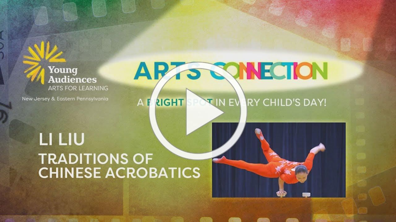"ARTS CONNECTION - Li Liu, ""Traditions of Chinese Acrobatics"""