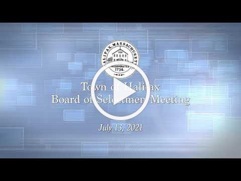 Halifax Board of Selectmen - July 13, 2021