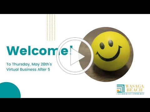 Wasaga Beach Chamber of Commerce Business After 5 May 28th 2020