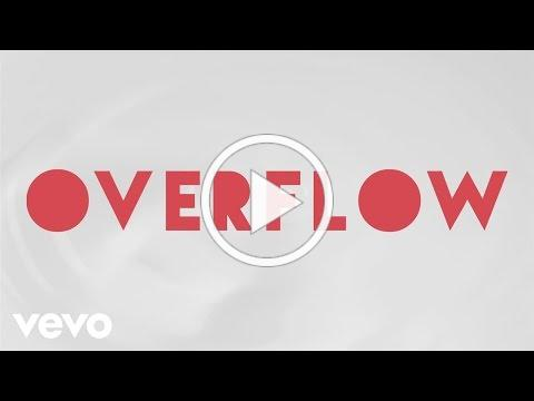 Tenth Avenue North - Overflow (Official Lyric Video)