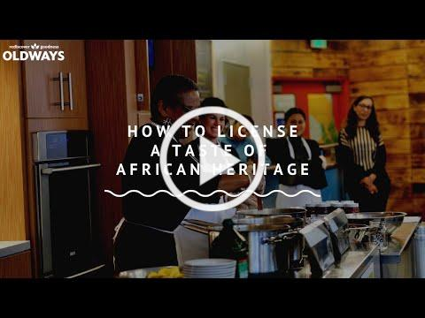 How to License A Taste of African Heritage