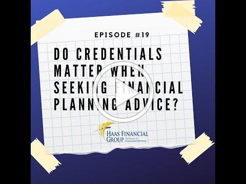 Ep #19: Do Credentials Matter When Seeking Financial Planning Advice
