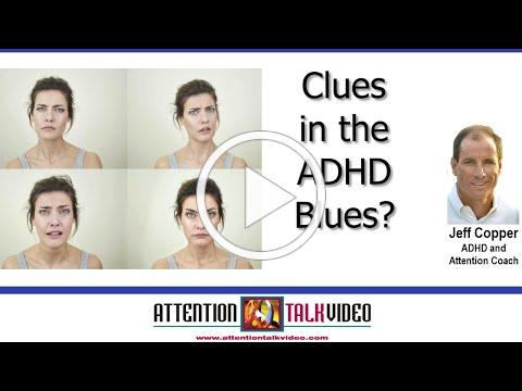 ADHD and the Blues