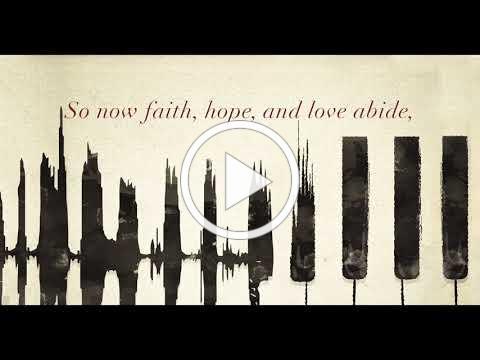 Love Never Ends | 1 Corinthians 13:11-13 (Lyric Video)