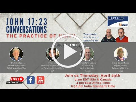 John 17:23 Conversations: The Practice of Unity