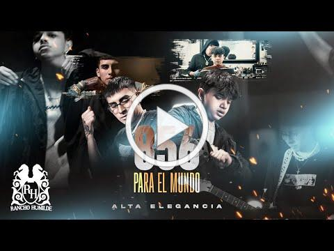 Alta Elegancia - 856 Para El Mundo [Official Video]