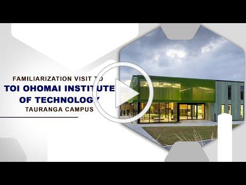 Familiarisation Visit to Toi Ohomai Institute of Technology | Tauranga Campus | New Zealand