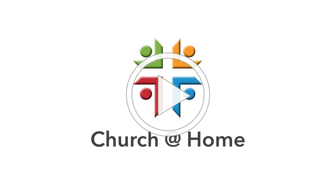 Church @ Home - Lake Highlands UMC