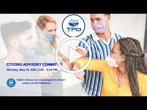 May 10, 2021- Citizens Advisory Committee Meeting