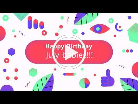 July Birthday Montage