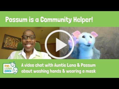 Possum is a Community Helper - A Video Call About Washing Hands and Wearing a Mask for Preschoolers