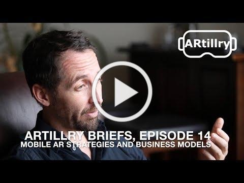 ARtillry Insights, Episode 14: Mobile AR App Stratiegies