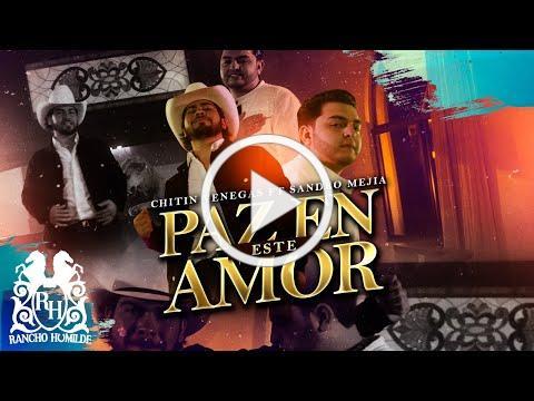 Chitín Venegas - Paz En Este Amor ft. Sandro Mejía [Official Video]