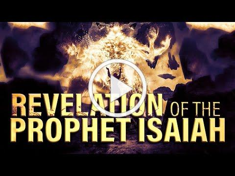 THE FIRE WILL COME   THE REVELATION OF ISAIAH THE PROPHET