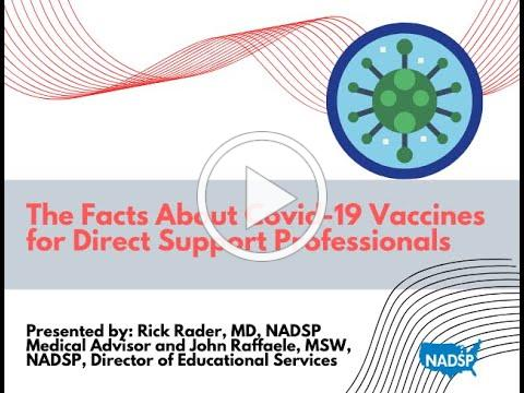 The Facts About COVID-19 Vaccines for Direct Support Professionals