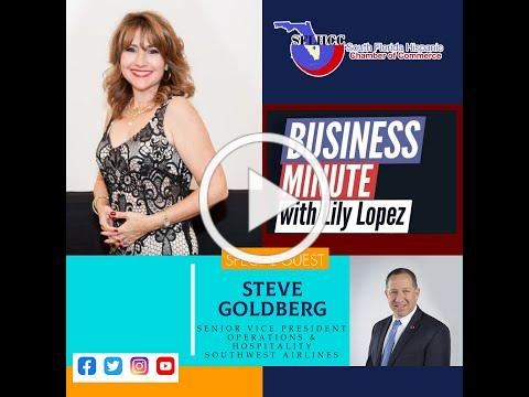 A Business Minute with Lily Lopez featuring Steve Goldberg of Southwest Airlines