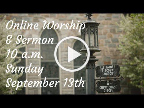 All Saints Live Sunday Worship - September 13th