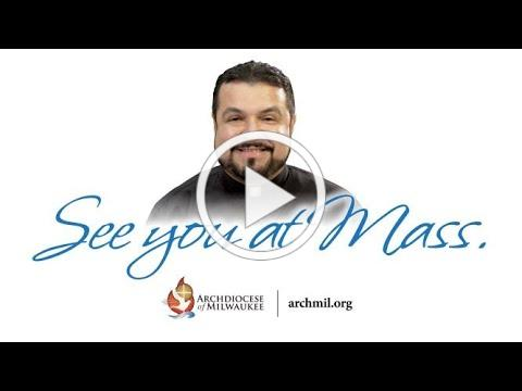 Archdiocese of Milwaukee - See You at Mass (Fr. Javier Bustos, November 11, 2020)