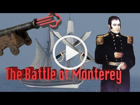 The Famous Battle of Monterey You Didn't Know About