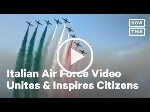 Italian Air Force Reshares Inspiring Video During COVID-19 Lockdown | NowThis