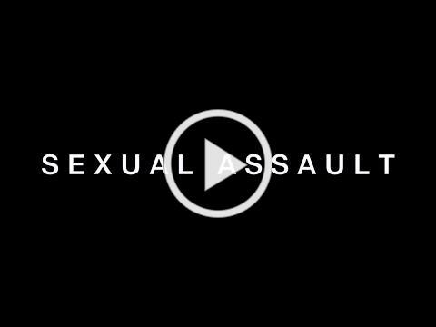 SEXUAL ASSAULT || Awareness Video
