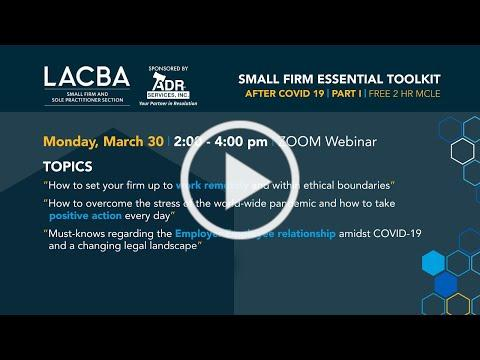Small Firm Essential Toolkit: A LACBA Program from March 30, 2020