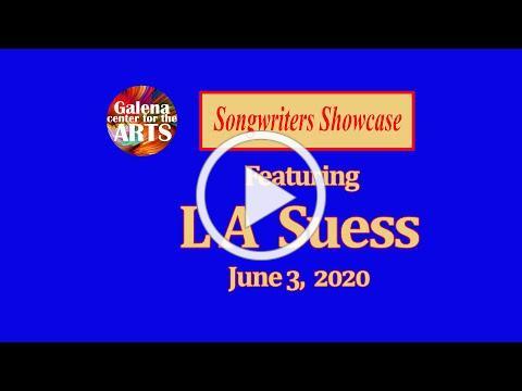 L A Suess - Songwriters Showcase, June 3, 2020