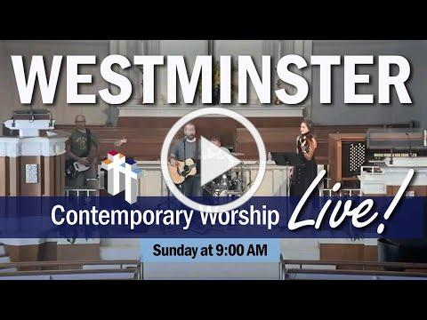 Contemporary Worship | Westminster Presbyterian Church - July 19, 2020