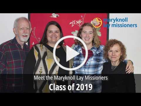 Meet the Maryknoll Lay Missioners Class of 2019