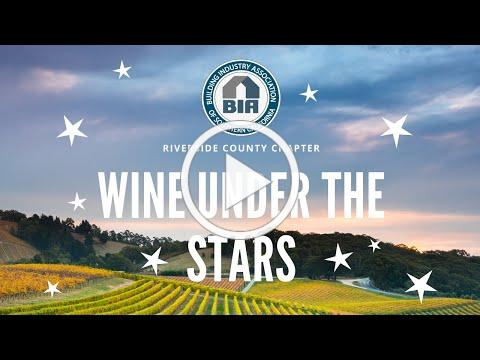 BIA Riverside Chapter Wine Under the Stars