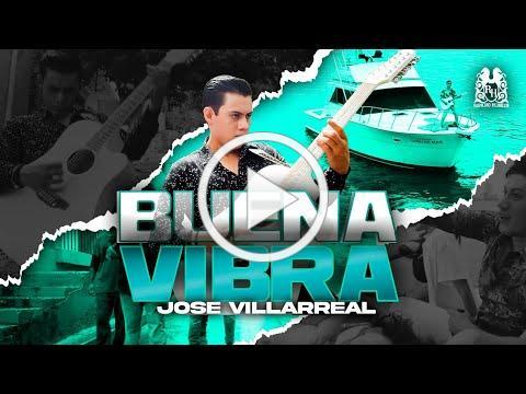 Jose Villarreal - Buena Vibra [Official Video]
