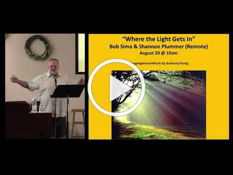 Bob Sima & Shannon Plummer - Where the Light Gets In - 8/29/21