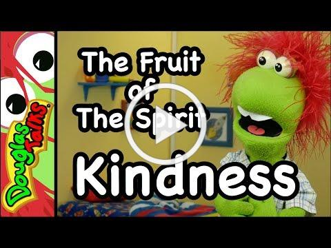 Kindness | The Fruit of The Spirit for Kids