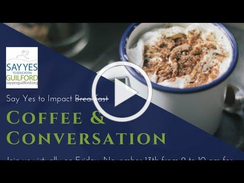 2020 Say Yes to Impact: Coffee and Conversation