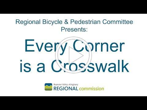 Bicycle & Pedestrian Committee: Every Corner is a Crosswalk