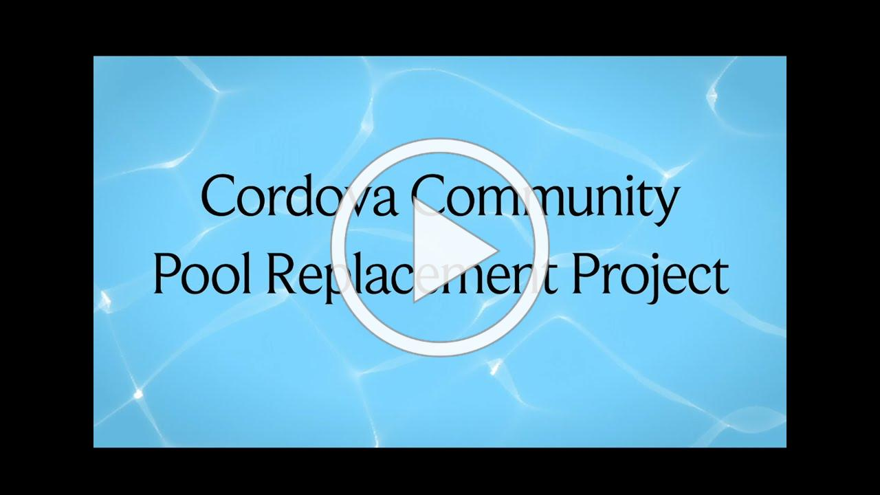 Cordova Community Pool Replacement Project - Update #1