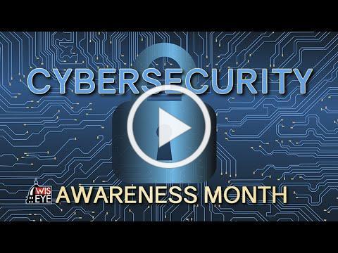 WisEye Awareness: Cybersecurity Awareness Month