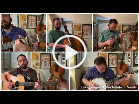 Luke Teague & The Identical Misfits - Love of the Mountains (Cover)