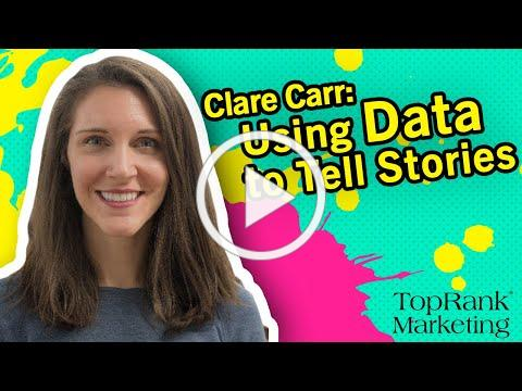 Break Free B2B Series: Clare Carr on Using Data to Tell Stories