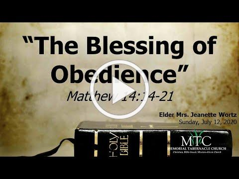 "Sermon: ""The Blessing of Obedience"" (Matthew 14:14-21)"