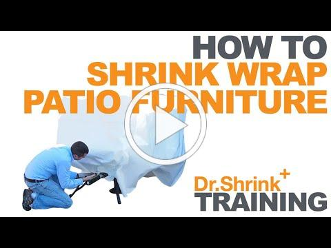 How to Shrink Wrap Patio Furniture / Dr. Shrink, Inc.